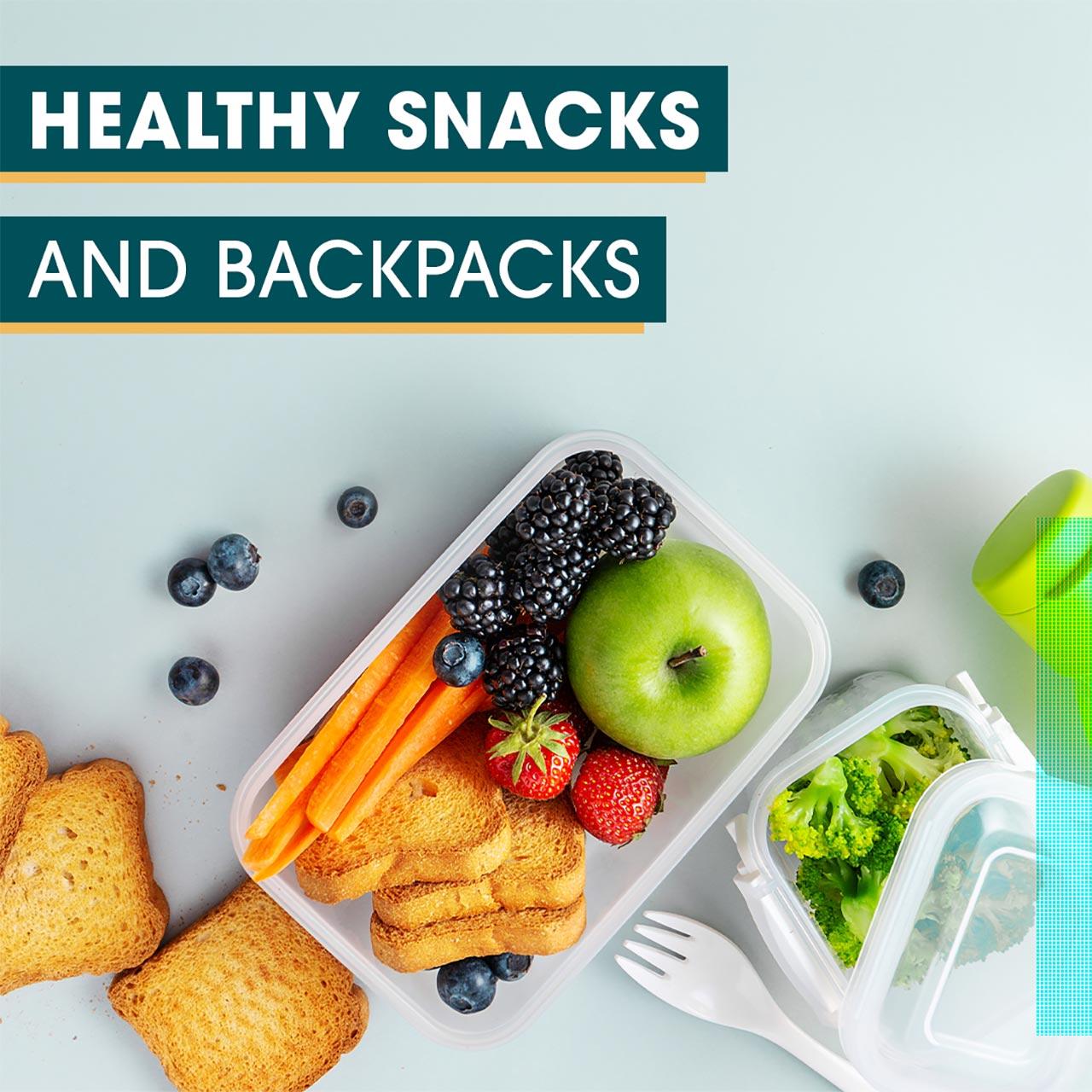 Health Snacks and Backpacks